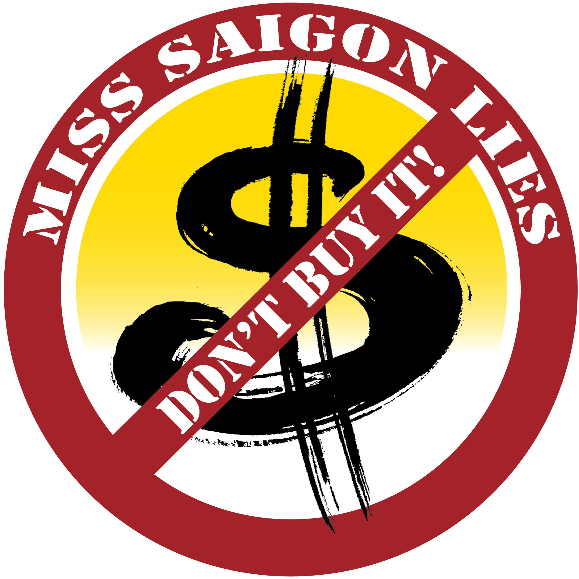 Don't Buy Miss Saigon